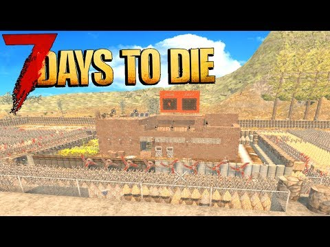 🔨 Building The BEST DEFENSES IN 7 DAYS TO DIE!  🔨 7 Days To Die Livestream!
