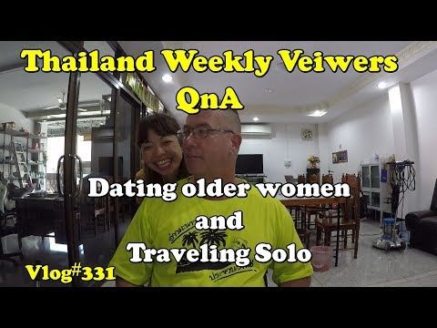 Weekly Viewers QnA (Dating older women /  traveling Thailand solo)