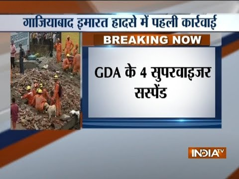 Ghaziabad Building Collapse: GDA to take action against 6 JE and 1 AE
