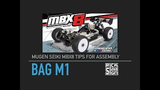 MUGEN SEIKI MBX8 Tips For Assembly BAG M1 thumbnail