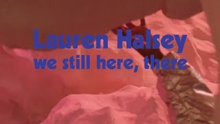 Lauren Halsey: we still here, there