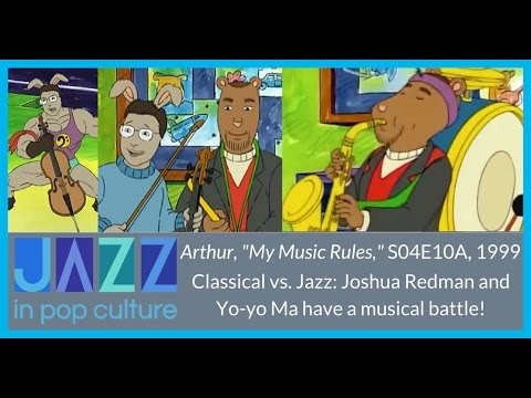 Yo-Yo Ma and Joshua Redman on Arthur!