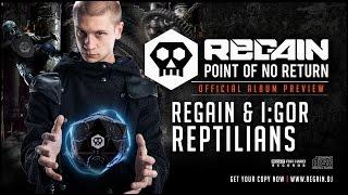 Regain & I:Gor - Reptilians | Official Album Preview