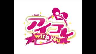 -Day- アイコレ〜with you〜イメージソング