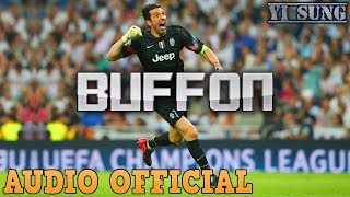 Rap về Buffon (New Version) - Yi Sung Nguyễn