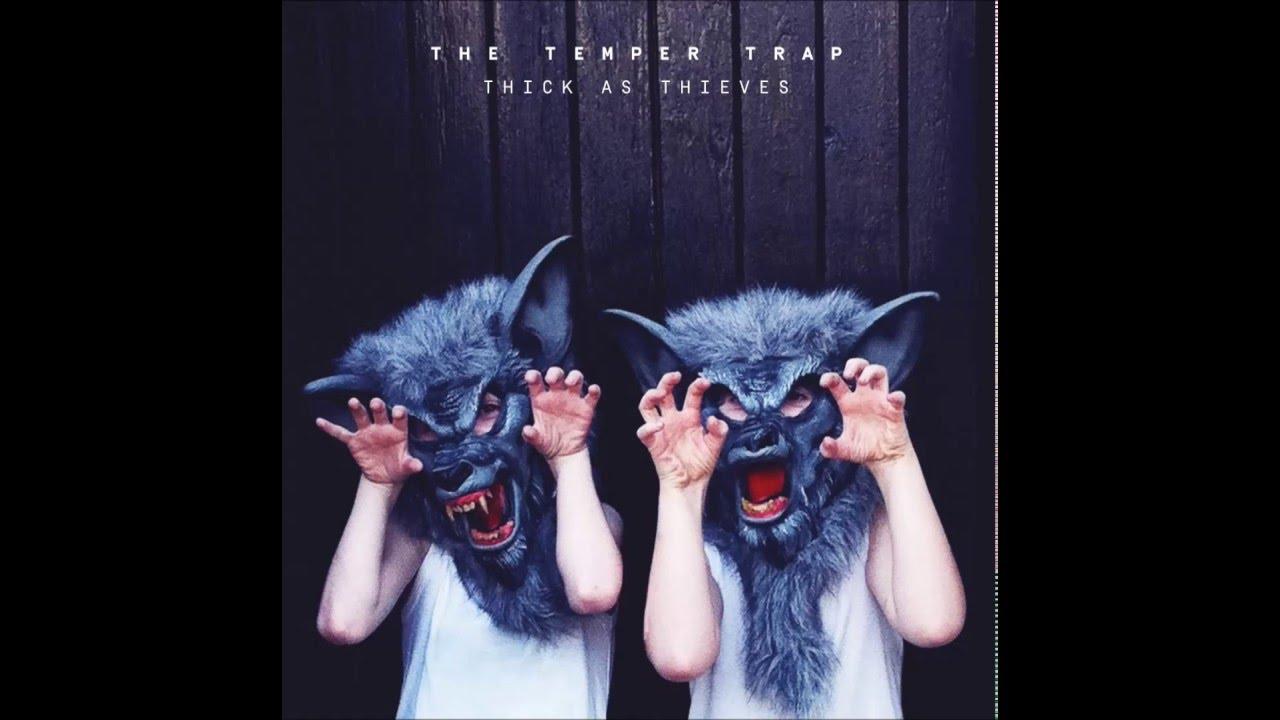 Другие песни Temper Trap, The
