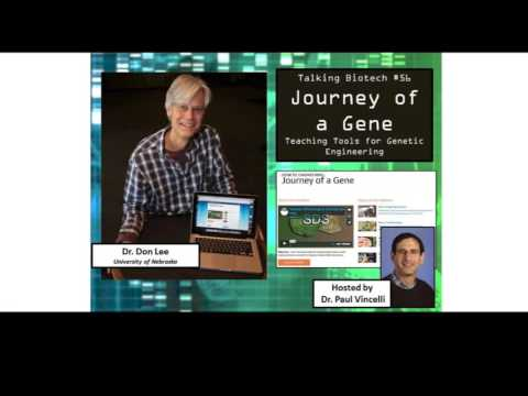 Talking Biotech 056  Teaching Biotech with Journey of the Gene