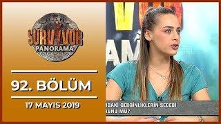 Survivor Panorama 92. Bölüm - 17 Mayıs 2019