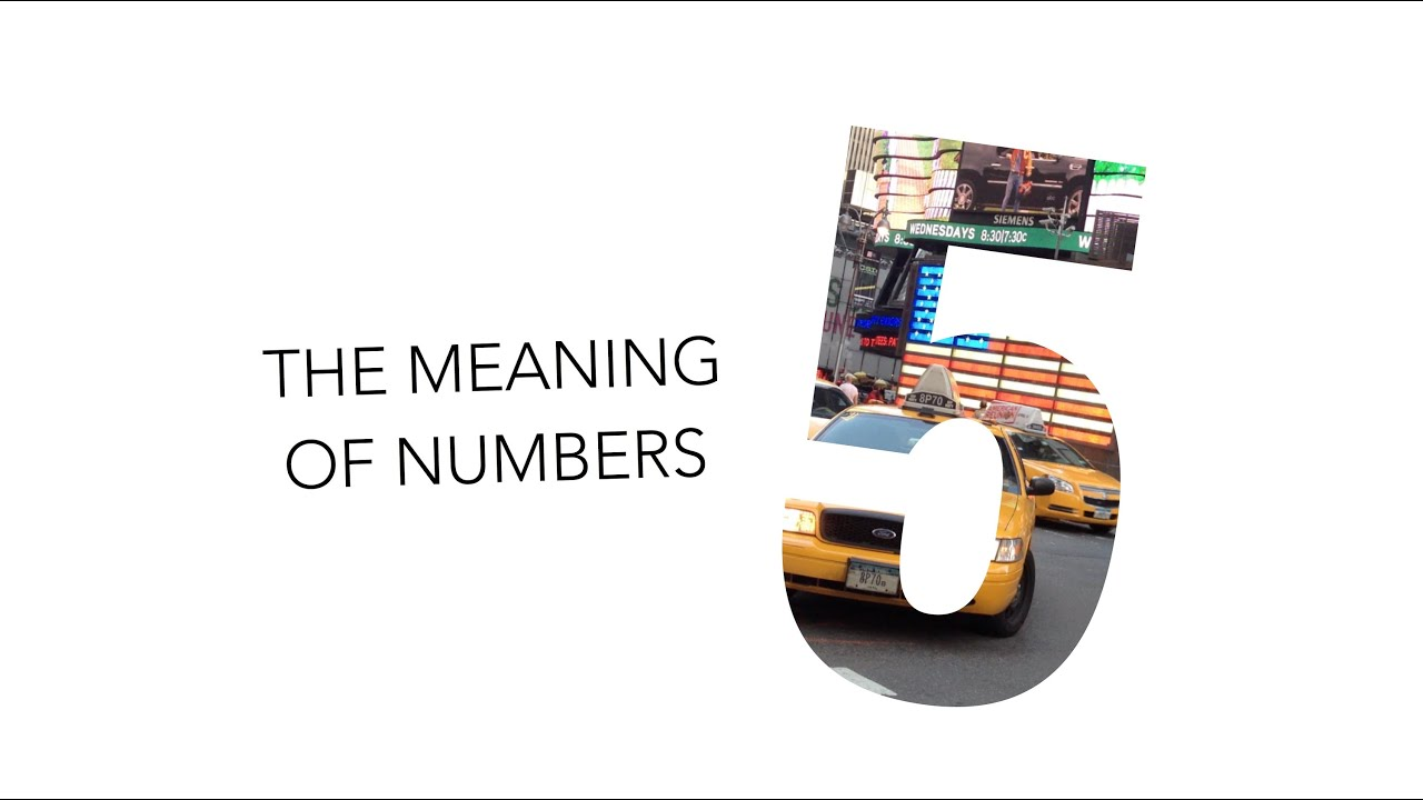 The Meaning Of Numbers 5 Numerology Andrea S Number Youtube