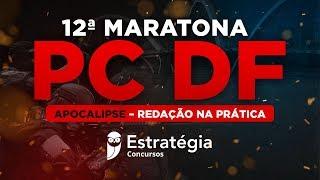 12ª Maratona PCDF: Apocalipse – Redação na Prática
