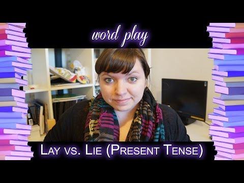 Lay vs. Lie: Part One (Present Tense)