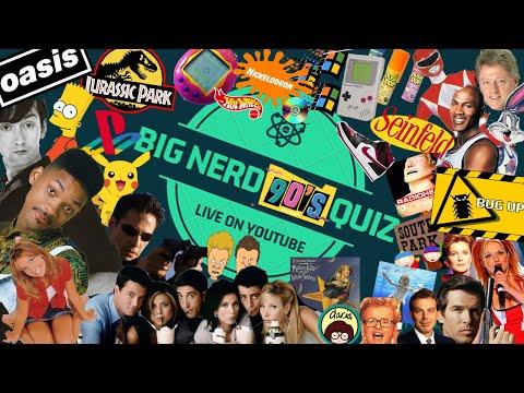 The Big Nerd 90's Quiz LIVE on YouTube 29.04.2020