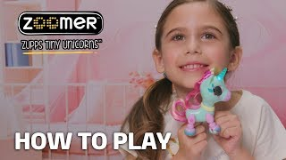 Zoomer | Zupps Tiny Unicorns | How To Play