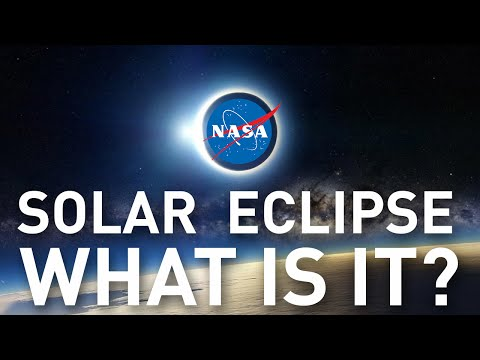 Solar Eclipse, WHAT IS IT? by NASA.