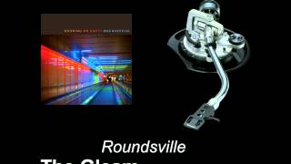 Roundsville - The Gleam (Grooveman Spot Remix)