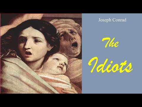 Learn English Through Story - The Idiots By Joseph Conrad