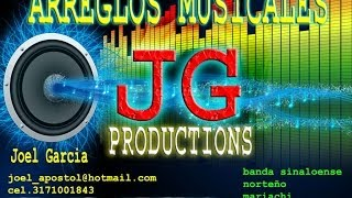 declaracion de amor banda autor jose el che sanchez con arreglos jg productions