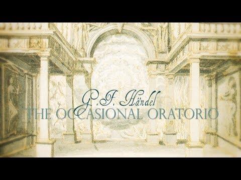 G.F. Händel: «The Occasional Oratorio» HWV 62