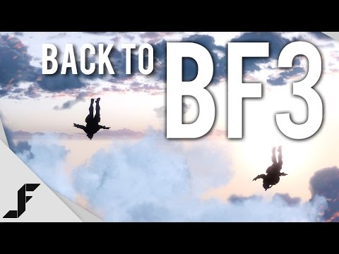 BACK TO BF3 - Battlefield 3