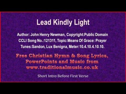Lead Kindly Light - Hymn Lyrics & Music
