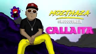 Mozthaza - Callaita (Versión Cumbia)