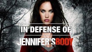 In Defense Of Jennifer's Body