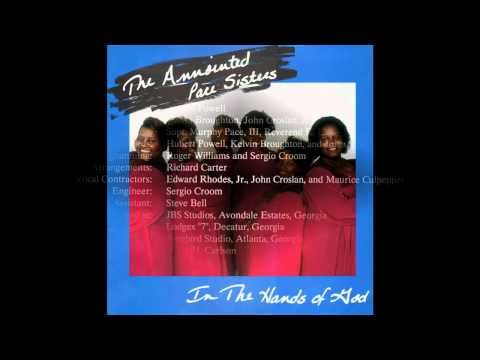 """""""You're In The Hands Of God"""" (Original)(1990) Anointed Pace Sisters"""