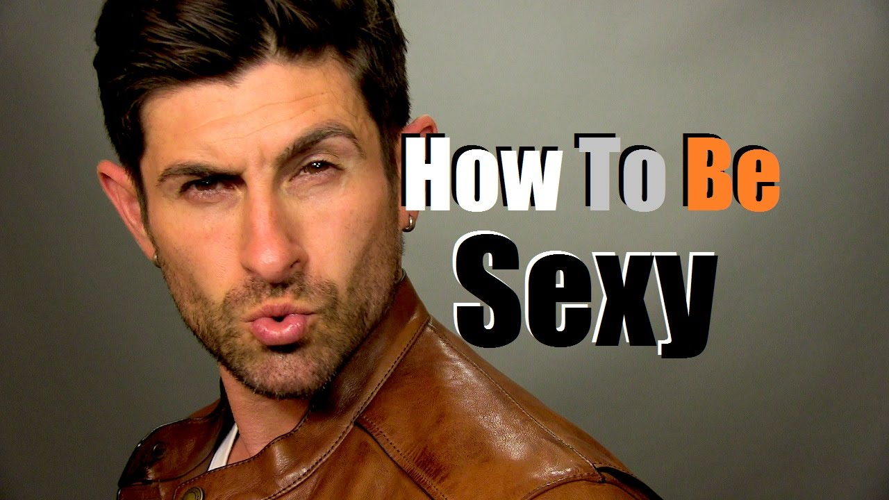 Ways to be sexy