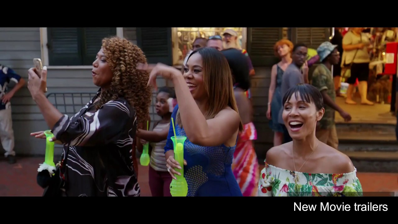 Girls Trip  Official Released Trailer New Movie Trailer Girls Out