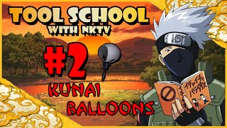 Tool School #2   The Kunai Balloon/Bag Trick