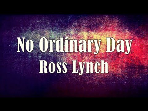 Austin & Ally - No Ordinary Day (Lyrics)