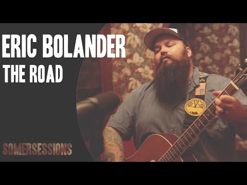 "Eric Bolander - ""The Road"" (SomerSessions)"