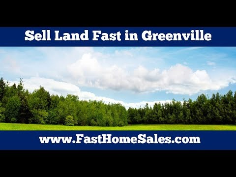Sell Land Fast Greenville - CALL 833-814-7355