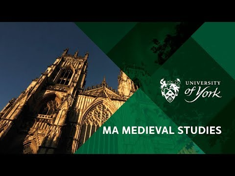 MA Medieval Studies University of York