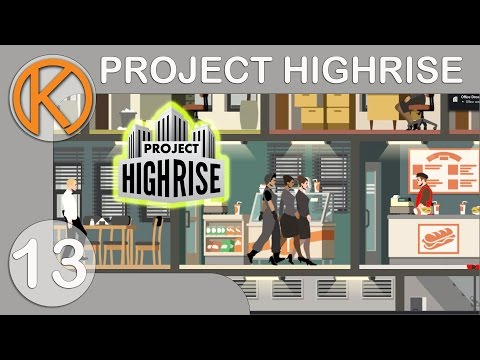 POSH PADS | Project Highrise - Ep. 13 | Steam Let's Play / Gameplay