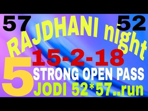 STRONG 5 OPEN PASS,JODI 52*57.. run,RAJDHANI NIGHT,15-02-2018,super TRICK,100%aayga
