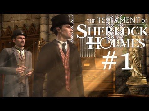 The Testament of Sherlock Holmes Walkthrough part 1  