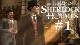 The Testament of Sherlock Holmes Walkthrough part 1