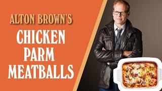 Baixar Alton Brown's Chicken Parm Meatballs