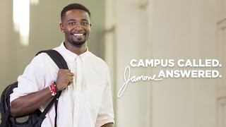 Campus Called. Jamone Answered.