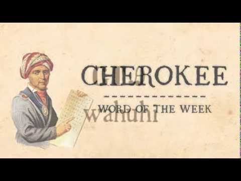 Cherokee Words (Tsalagi) - Native Languages