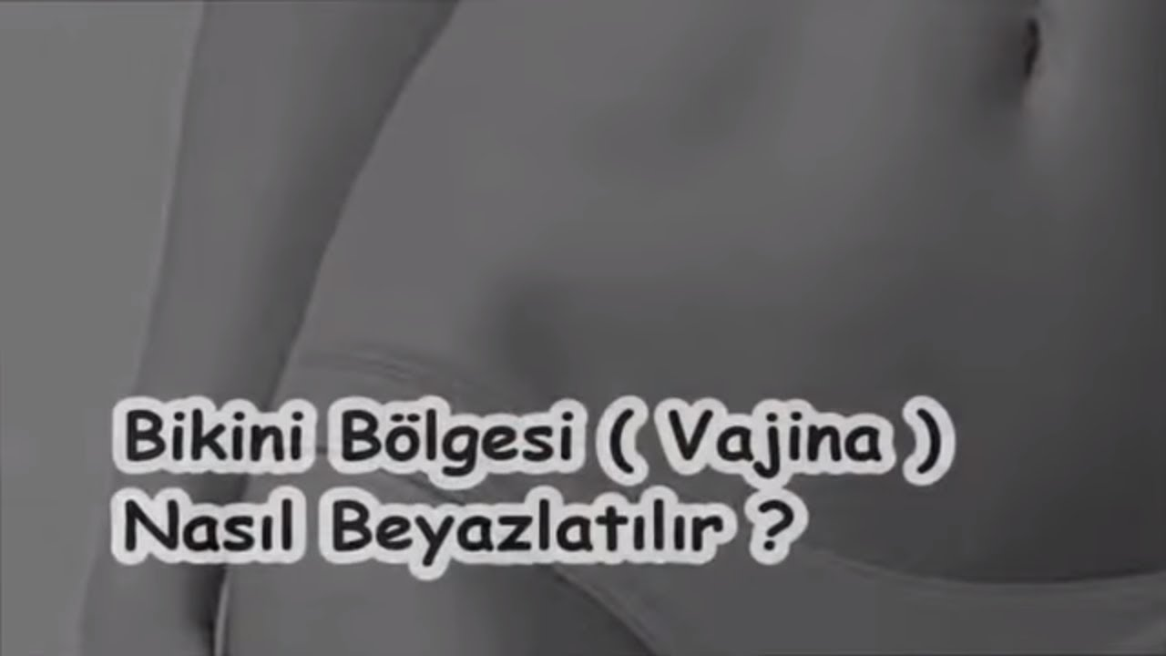 Bikini Bölgesi Beyazlatma için Tıklayınız