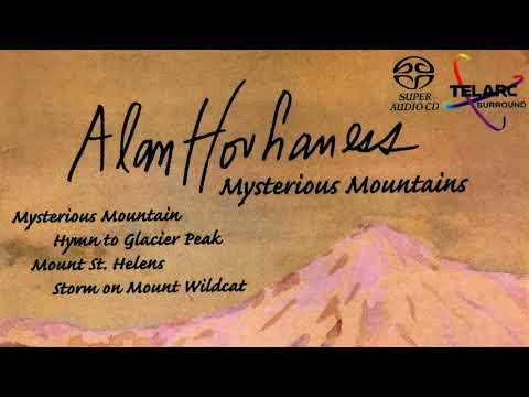 Hovhaness - Mysterious Mountains / Hymn to Glacier Peak (reference recording : Gerard Schwarz)