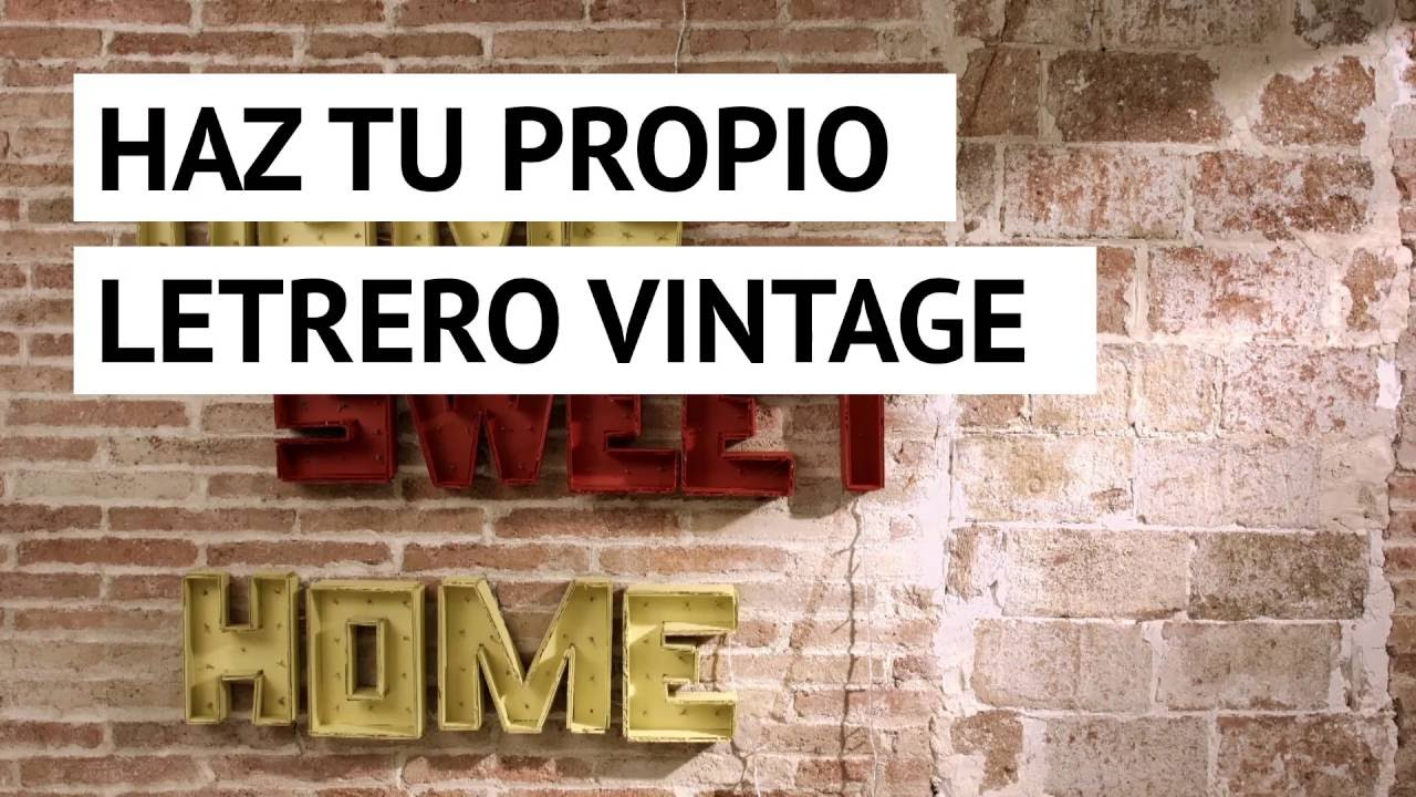Hacer un letrero vintage para decorar la pared youtube for Decoracion para pared vintage