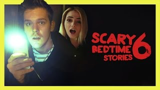 SCARY BEDTIME STORIES 6 with Bibi Andy