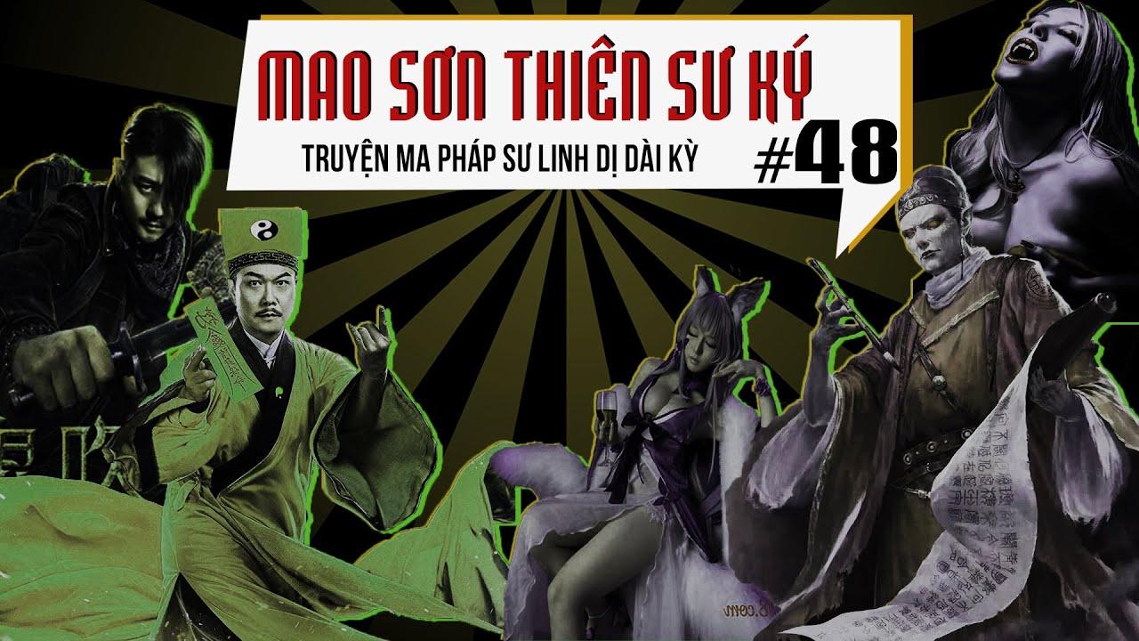Mao Sơn Thiên Sư Ký   Tập 48 : Một Ngày Âm Một Năm Dương   Truyện Ma Pháp Sư Dài Kỳ   Quàng A Tũn