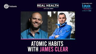 Real Health: Atomic Habits with James Clear