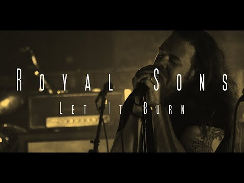 Royal Sons - Let It Burn (Official Music Video) Mp3
