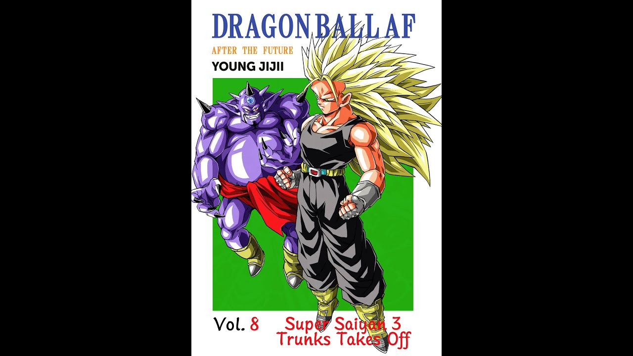 Dragon Ball AF After the Future by Young Jiji ENG - Volume 8 - YouTube