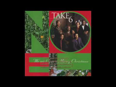 Take 6 - Have Yourself A Merry Little Christmas